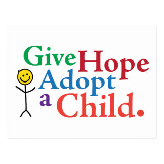 Give Hope Adopt a Child. Postcard
