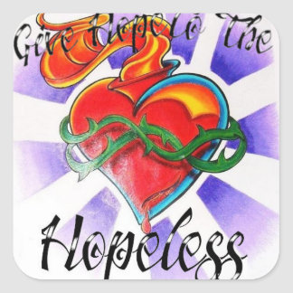 Give Hope To The Hopeless Stickers