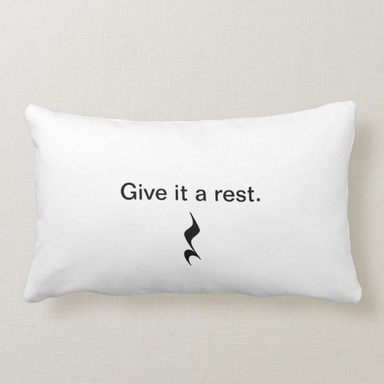 Give it a rest. Music pillow 4musicians/teachers