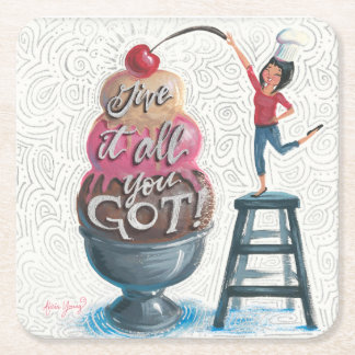 Give it All You Got! Square Paper Coaster