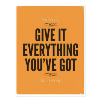 Give It Everything You've Got Postcard