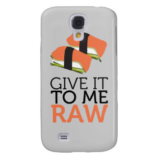 give it to me raw galaxy s4 covers