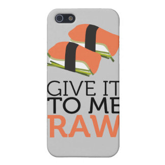 give it to me raw iPhone 5 covers
