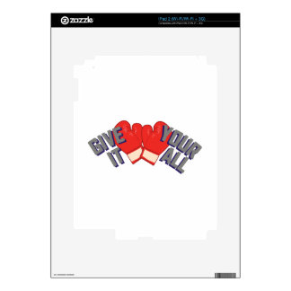 Give It Your All Decal For iPad 2