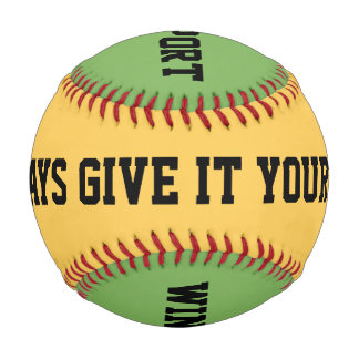 GIVE IT YOUR ALL!  WIN OR LOSE, BE A GOOD SPORT BASEBALL