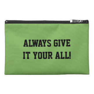 GIVE IT YOUR ALL!  WIN OR LOSE, BE A GOOD SPORT TRAVEL ACCESSORIES BAGS