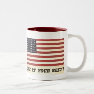 Give It Your Best! - Mug