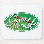 Give Life Be An Organ Donor Mousepad