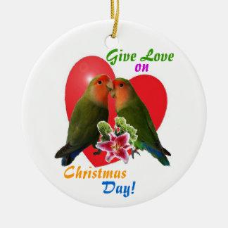 Give Love On Christmas Day Christmas Ornaments & Give Love On Christmas Day Ornament Designs ...