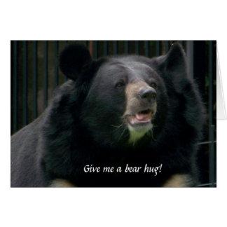 Give me a bear hug! greeting card