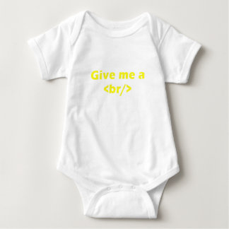 Give me a <br/> baby bodysuit