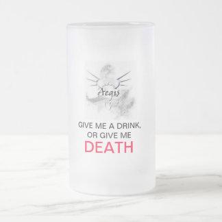 GIVE ME A DRINK www.worldofaegis.com Mug