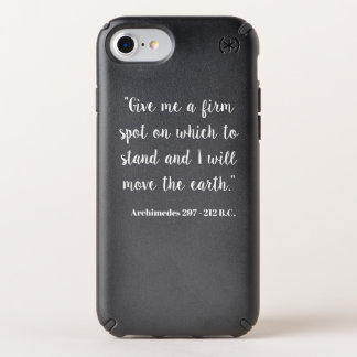 Give me a firm spot on which to stand speck iPhone case