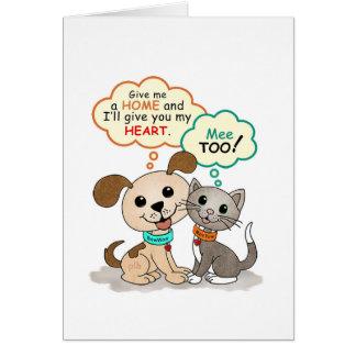 Give me a home ... (BowWow & MeeYow) Card