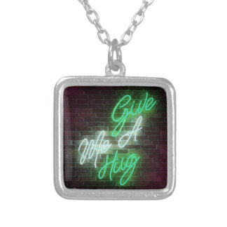 Give Me A Hug - Neon Sign Silver Plated Necklace