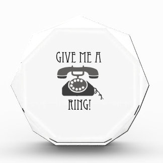 Give Me A Ring Acrylic Award