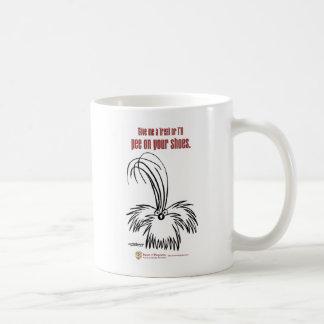 Give me a treat or I'll pee on your shoes Coffee Mug