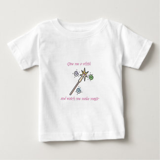 Give me a whisk and watch me make magic baby T-Shirt