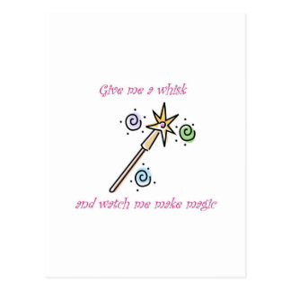 Give me a whisk and watch me make magic postcard