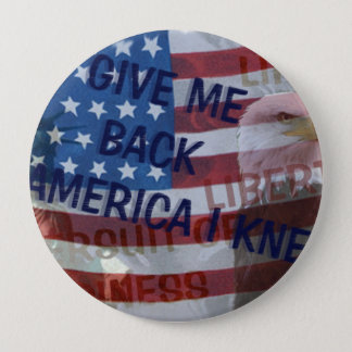 Give Me Back My America! Button