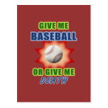 Give Me Baseball or Give Me Death Post Card