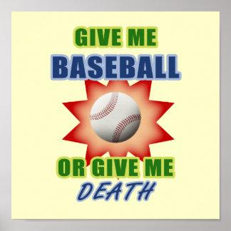 Give Me Baseball or Give Me Death Print