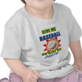 Give Me Baseball or Give Me Death Tee Shirt