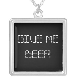 Give Me Beer Square Pendant Necklace