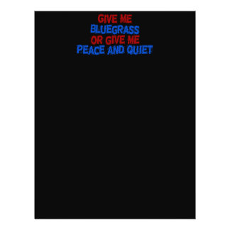 Give Me Bluegrass, Or Give Me Peace and Quiet! Flyer