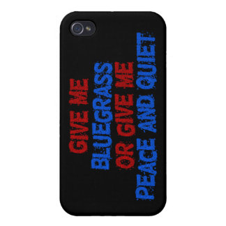 Give Me Bluegrass, Or Give Me Peace and Quiet! iPhone 4 Cover