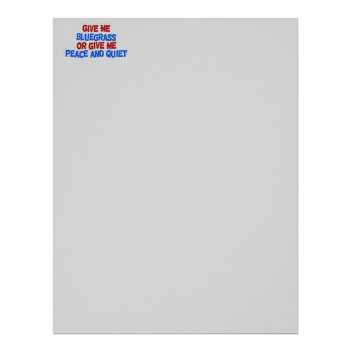 Give Me Bluegrass, Or Give Me Peace and Quiet! Letterhead Design