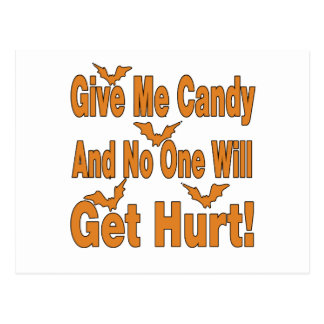 Give Me Candy No One Will Get Hurt Postcard