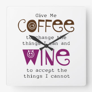 Give Me Coffee and Wine Clock