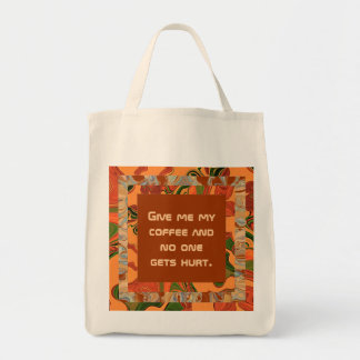 give me coffee grocery tote bag