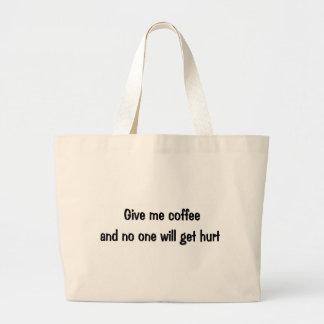 Give me coffee bag