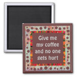 give me coffee humor 2 inch square magnet