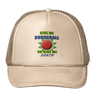 Give Me Dodgeball or Give Me Death Trucker Hat