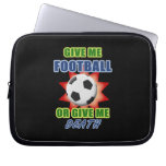 Give Me Football or Give Me Death Laptop Sleeve