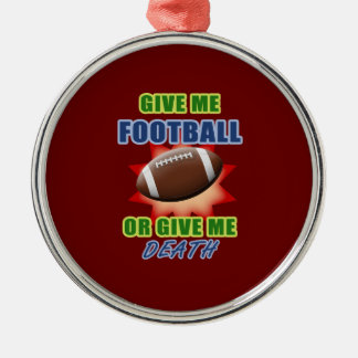 Give Me Football or Give Me Death Metal Ornament