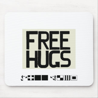 GIVE ME FREE HUGS MOUSE PAD