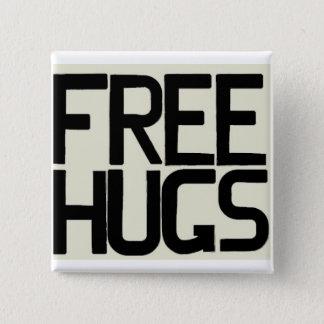 GIVE ME FREE HUGS PINBACK BUTTON