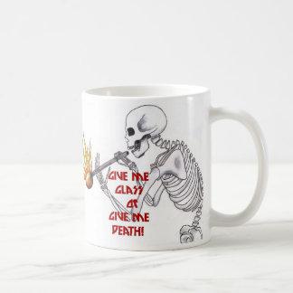 Give Me Glass, or Give Me Death Coffee Mug