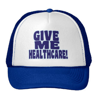 Give Me Healthcare! Trucker Hat