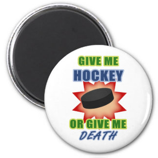 Give Me Hockey or Give Me Death Magnet
