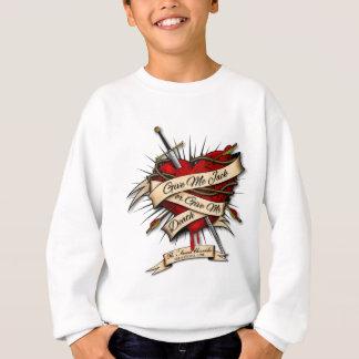 Give me Jack or give me Death Sweatshirt