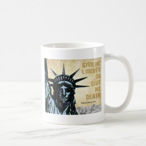 Give Me Liberty Coffee Mug