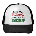 Give Me Liberty Don't Give Me Debt Hat