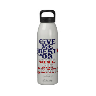 Give Me Liberty of Give Me Death Bottle Water Bottle