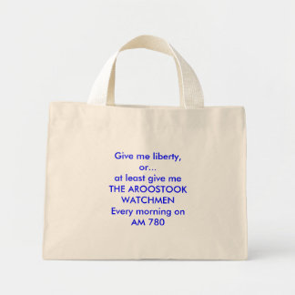 """Give me liberty, or...at least give me"" Bag"