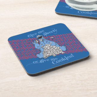 Give Me Liberty or Give Me Cookies! Drink Coaster